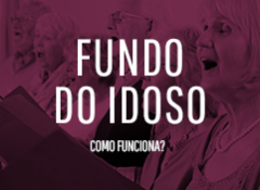 Fundo do Idoso | Como funciona?