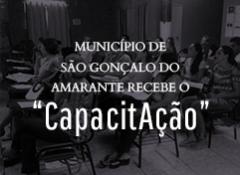 """Município de São Gonçalo do Amarante recebe o """"CapacitAção"""""""