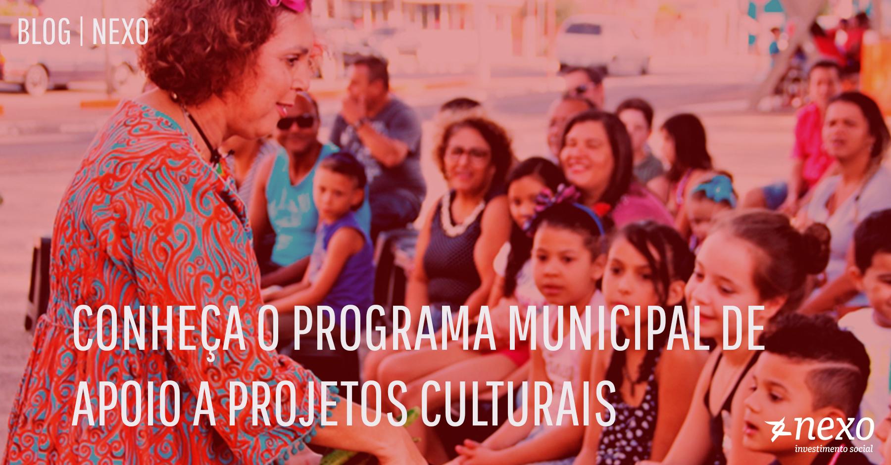 CONHEÇA O PROGRAMA MUNICIPAL DE APOIO A PROJETOS CULTURAIS (PRO-MAC) DE SÃO PAULO