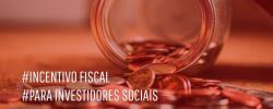 Incentivos Fiscais para Investimento Social: como funcionam?
